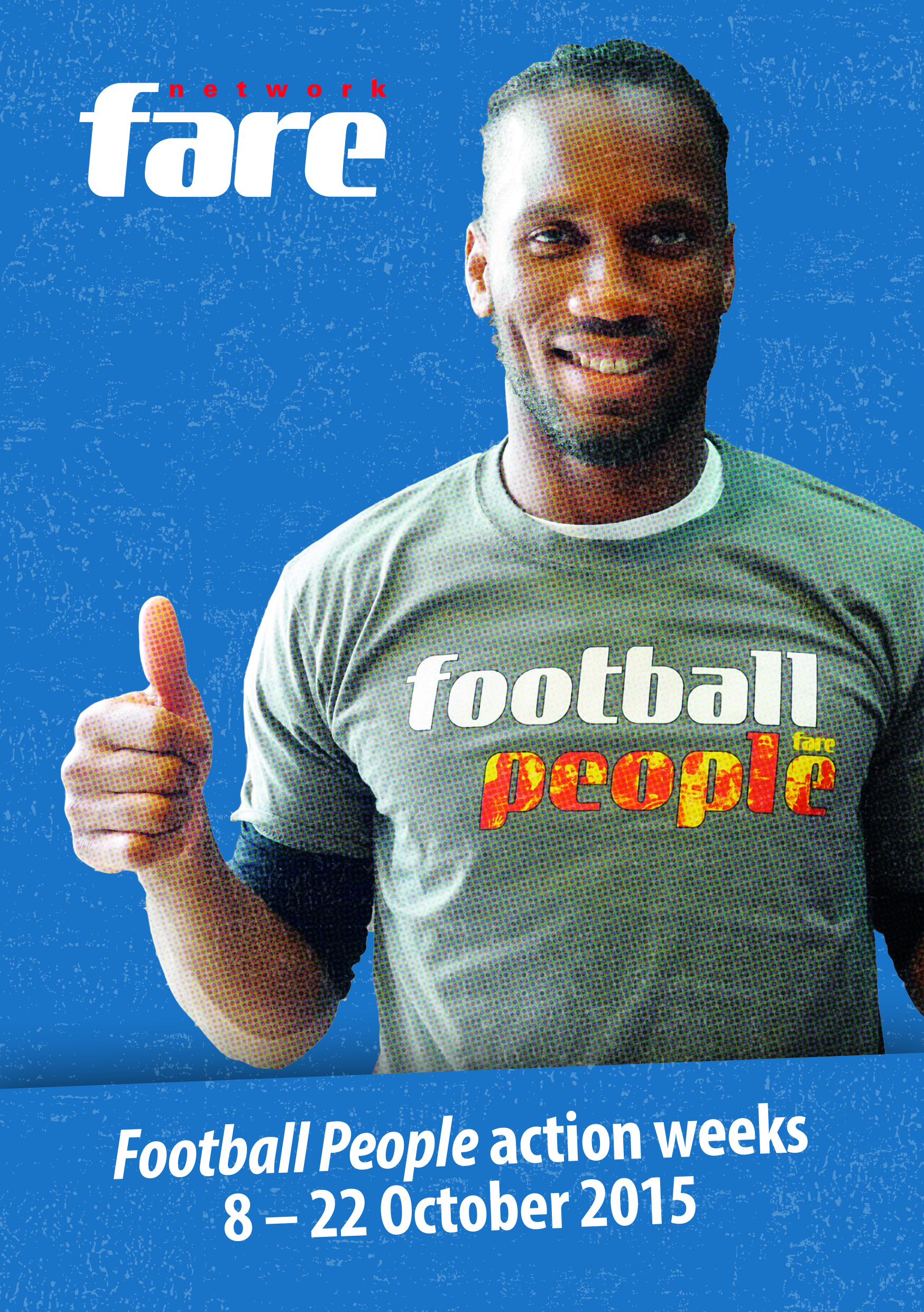 Join Didier Drogba and participate in the Football People weeks !